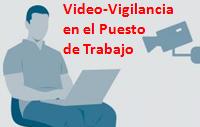 Videovigilancia en el trabajo